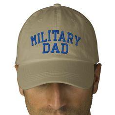 Military DAD Cap by SRF   Zazzle - http://www.zazzle.com/military_dad_cap_by_srf-233049291587546756