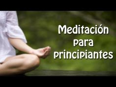 Ejercicio de meditación: Enfocar la Mente - YouTube