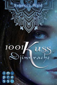 Bücher aus dem Feenbrunnen: 1001 Kuss: Djinnrache