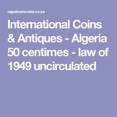 International Coins & Antiques - Algeria 50 centimes - law of 1949 uncirculated