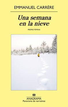 Una semana en la nieve - Emmanuel Carrère