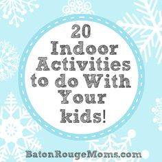 20 snow day activities to do with your kids