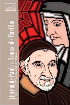 Vincent De Paul and Louise De Marillac: Rules, Conferences, and Writings (Classics of Western Spirituality) (Classics of Western Spirituality (Paperback)) Catholic Store, Catholic Gifts, Book Gifts, Westerns, Spirituality, Faith, Writings, Classic, Books