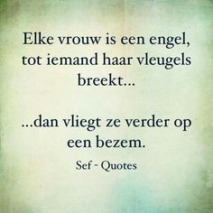 Verder vliegen op een bezem Sef Quotes, Words Quotes, Sayings, Qoutes, Beautiful Lyrics, Dutch Quotes, Word Of Advice, Special Quotes, Good Thoughts