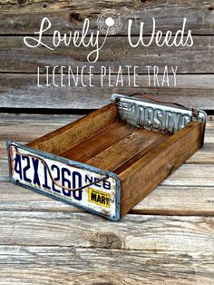 Lovely Weeds: Salvaged License Plate Tray for my fire pit License Plate Crafts, Old License Plates, License Plate Art, License Plate Ideas, Licence Plates, Diy Craft Projects, Wood Projects, Welding Projects, Woodworking Projects