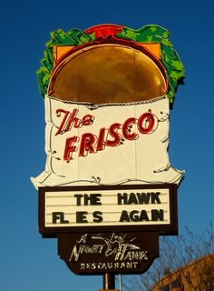"The Frisco ~ Retro Neon Sign. Ate here all the time with my dad. He always wanted to stick around for ""just one more cup of coffee."""