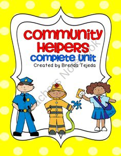 Community Helpers: A Complete Unit- Literacy, Social Studies, Math product from Tejedas-Tots-K-2 on TeachersNotebook.com