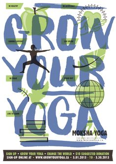 Grow Your Yoga - May 1st to 30th, 2013!