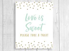 Printable Love is Sweet Please Take a Treat Sign - Mint and Gold Glitter by WeddingsBySusan