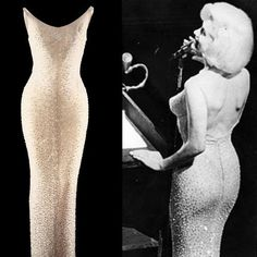One of the World's Most...EXPENSIVE DRESSES. When Marilyn Monroe famously sang 'Happy Birthday Mr. President' for John F. Kennedy, she wore a full length evening sheath dress with rhinestones embroidered in a rosette motif.  While Monroe paid $2500 for the dress back in 1962, it sold at a Christie's auction for $1,150,000.