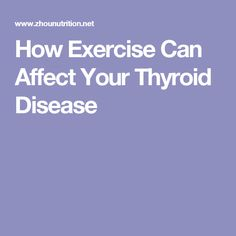 How Exercise Can Affect Your Thyroid Disease