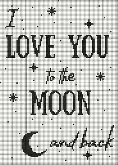I love you to the Moon and back. Cross stitch free pattern designed by myself. 13x18 cm, Aida 18
