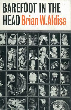 Brian Aldiss: Barefoot in the Head