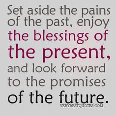 Wednesday Blessings Quotes | Enjoy the blessings of the present quotes - Live in the Present quotes ...