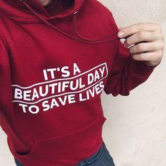 Grey Anatomy Quotes, Greys Anatomy, Grey's Anatomy Clothes, Hooded Sweatshirts, Hoodies, Save Life, Grey Sweatshirt, Beautiful Day, Cool Outfits
