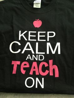 Keep Calm Teacher shirt by KristisKreations3 on Etsy, $20.00
