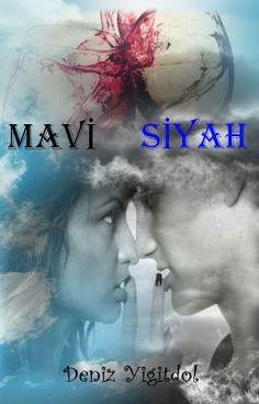 Mavi - Siyah #wattpad #tarihi-kurgu