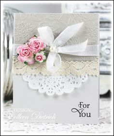 Pink roses for you card, with Inspired By Stamping sentiment, lace and flowers. Wedding Anniversary Cards, Wedding Cards, Cute Cards, Diy Cards, Shabby Chic, Embossed Cards, Beautiful Handmade Cards, Flower Cards, Creative Cards
