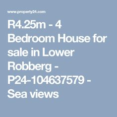 - 4 Bedroom House for sale in Lower Robberg - - Sea views Private Property, Property For Sale, 4 Bedroom House, Property Search, Houses, Homes, House, Computer Case, Home