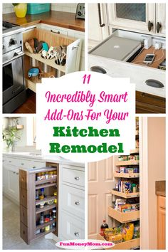 If you're planning a kitchen remodel, you definitely want to check out these awesome space-saving add-ons!