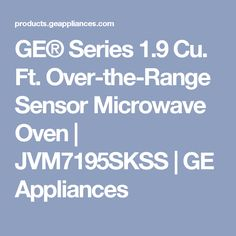 GE® Series 1.9 Cu. Ft. Over-the-Range Sensor Microwave Oven   JVM7195SKSS   GE Appliances