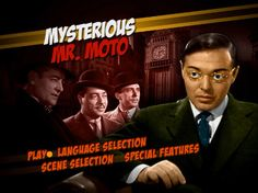 Peter Lorre -  Mysterious Mr. Moto