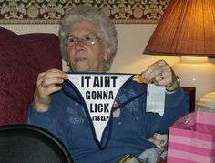 Christmas gift ideas for your nana. [ Lol!! I want to be like this G-Mom when I grow up. ]