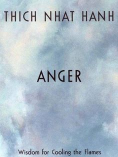Anger by Thich Hanh - Self improvement and self help books