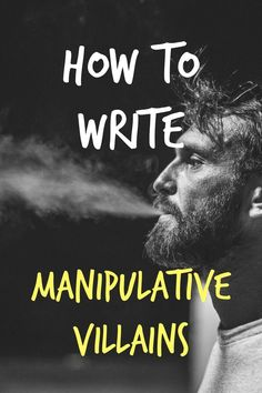 story writing 10 Tips How to Write Villains Who Play Mind Games on Victims Writer Tips, Book Writing Tips, Creative Writing Prompts, Writing Resources, Writing Help, Writing Skills, Better Writing, Writing Ideas, Writers Notebook