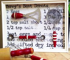 What a GREAT idea !!! Vintage Kitchen Tool Shadow Box over your heirloom recipe.
