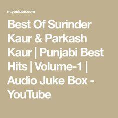 Listen to the best Punjabi Duet Songs of Parkash Kaur and Surinder Kaur. Punjab Culture, Jukebox, Boxer, Audio, Songs, Math, Youtube, Math Resources, Boxer Pants