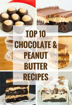 Top 10 List: Chocolate and Peanut Butter Recipes