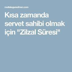 """Zilzal Time"" to have wealth in a short time - Islamic Quotes, Ramadan, Allah, Pray, Ankara, Health, Model, Amigurumi, Quotes"