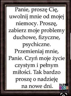 Polish Language, Keep The Faith, Deep Thoughts, Motto, Catholic, Reflection, Daddy, Prayers, Blessed