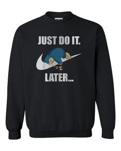 979ac2de Just Do It Later Snorlax Unisex Crewneck Sweatshirt Adult – Meh. Geek  Direct To Garment