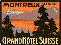 https://flic.kr/p/7CAbDw | Untitled | A. Trub Hotel luggage label for the Grand Hotel Suisse in Montreux switzerland