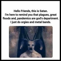 """[caption class=""""snax-figure"""" align=""""aligncenter"""" BREAKING NEWS: Satan announcement To People Of Earth. Heavy Metal, Que Horror, Funny Jokes, Hilarious, Funny Insults, Atheist Humor, Religion Humor, Buddhist Quotes, Pagan Quotes"""