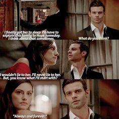#theoriginals3x04 wooooo!! Favourite scene from this season so far, oh God I miss that line, 'always and forever' hell yeah!!