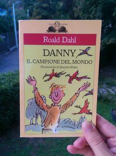 """#MarcoLegge una bella storia padre-figlio: """"Danny - il campione del mondo"""" di Roald Dahl / giugno 2017"""