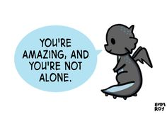 You're amazing.