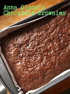 Anna Olson's Chocolate Brownies - Suzie The Foodie No Bake Desserts, Just Desserts, Delicious Desserts, Dessert Recipes, Chocolate Brownies, Chocolate Desserts, Chocolate Truffles, Brownie Recipes, Cookie Recipes