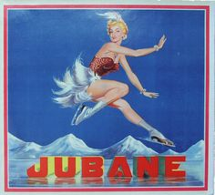 JUBANE crate label with ice skater pinup.