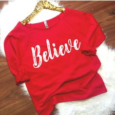 Christmas Sweatshirt, Believe 3/4 sleeve terry raw edge top, S-2XL, Winter Top, Cold Weather Top, Funny Top, Winter Top by ShopatBash on Etsy