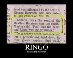 And Ringo was...