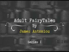 Adult Fairytales Series 1 by James Antoniou