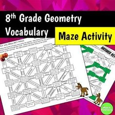This maze contains vocabulary for eighth grade geometry. Have your students help Henry the horse find his apples by choosing the correct term for each definition. Engage your students in vocabulary practice with this fun activity!Terms Include: adjacent anglessupplementary anglesregular polygonscalene trianglesemicirclesegment bisectorstraight anglecongruent polygonscompassand more!