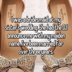 17 Super Rude Comments Bridesmaids Received From The Bride