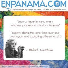 Insanity ... Locura ... | #PANAMA #EnPanama #TRAVEL #VIAJES #QUOTES #CITAS https://www.facebook.com/en.panama EnPanama.com