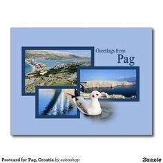 Postcard for Pag, Croatia Briefkaart, Postcard,  Kroatie, Pag , Postcard design, briefkaart voor Zadar, Kroatië, Photo, tourism, Europe, Croatia, Croatian, Adriatic sea, Adriatic , Mediterranean, Dalmatian, Dalmatia , Dalmatic , Dalmatië, Zadar, vacation, travelling, journey, holiday, holidays, holiday, voyage, reizen, vakantie, Kroatie, postcard, postcards, design, Originele postkaarten voor Pag in Kroatië met een heel nieuw design. Ook verkrijgbaar ZONDER TEKST zodat je ze kan…