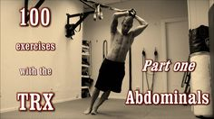 100 Exercises with the TRX - The Complete Guide - [Part 1 - Abdominals]
